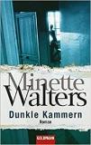 Minette Walters: Dunkle Kammern