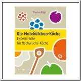 Vilgis: Die Molekül-Küche