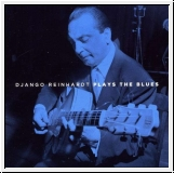 Django Reinhardt plays the blues. Doppel-CD