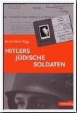 Rigg: Hitlers jüdische Soldaten