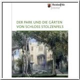 Fischer/Henne/Ketterer-Senger: Der Park und die Gärten von Schloß Stolzenfels