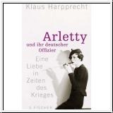Harpprecht: Arletty und ihr deutscher Offizier