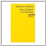 Kleist: Prinz Friedrich von Homburg