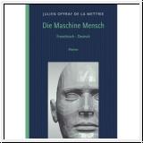 De La Mettrie: Die Maschine Mensch (Deutsch-Französisch)