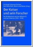 Franzen/Kohl/Recker (Hg.):Der Kaiser und sein Forscher