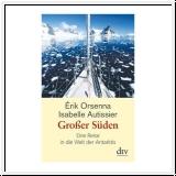Orsenna/Autissier: Großer Süden