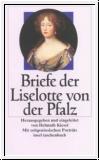 Kiesel (Hg.): Briefe der Liselotte von der Pfalz