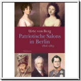 Von Berg: Patriotische Salons in Berlin 1806-1813