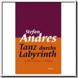 Andres: Tanz durchs Labyrinth