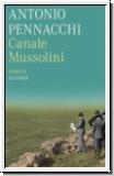 Pennacchi: Canale Mussolini