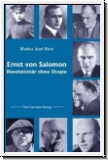 Klein: Ernst von Salomon. Revolutionär ohne Utopie