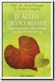 Pöppel/Wagner: Je älter desto besser