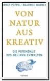 Pöppel/Wagner: Von Natur aus kreativ