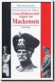 Schwarzmüller: Generalfeldmarschall von Mackensen. Zwischen Kais