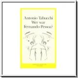 Tabucchi: Wer war Fernando Pessoa?