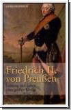 Heinrich: Friedrich II. von Preußen. Leistung und Leben eines gr