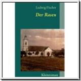 Fischer: Der Rasen