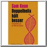 Kean: Doppelhelix hält besser