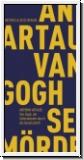 Artaud: Van Gogh, der Selbstmörder durch die Gesellschaft