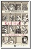 Rosenstrauch: Karl Huß