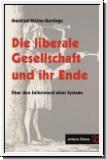 Kleine-Hartlage: Die liberale Gesellschaft und ihr Ende