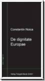 Noica: De dignitate Europae