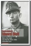 Kaltenegger: Generaloberst Eduard Dietl-Teil 2:  Der Held von Na