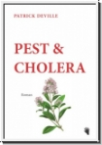 Deville: Pest & Cholera