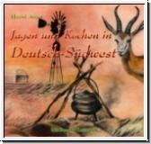 Adam: Jagen und Kochen in Deutsch-Südwest