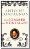 Compagnon: Ein Sommer mit Montaigne