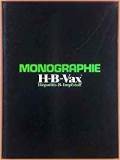 MSD Pharma/Behring Institut: Monographie HB Vax