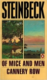 Steinbeck: Of mice and men. Cannery row