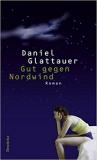 Glattauer: Gut gegen Nordwind