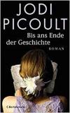 Picoult: Bis ans Ende der Geschichte