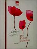 Chatelet: Die Klatschmohnfrau
