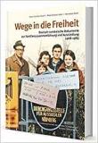 Hüsch/Leber/Baier: Wege in die Freiheit