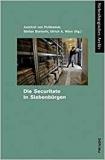 Von Puttkamer, Sienerth, Wien (Hg.): Die Securitate in Siebenbürgen