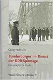 Herbstritt: Bundesbürger im Dienst der DDR-Spionage