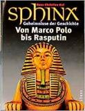 Huf (Hg.): Von Marco Polo zu Rasputin. Sphinx 2. Geheimnisse der Geschichte