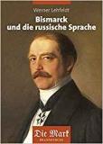 Lehfeldt: Bismarck und die russische Sprache