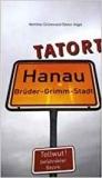 Grünewald/Kögel: Tatort Hanau