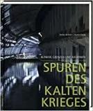 Büttner, Kaule: Spuren des Kalten Krieges