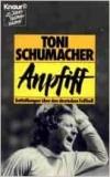 Schumacher: Anpfiff. Entüllungen über den deutschen Fussball