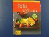 Schinharl: Tofu und Soja