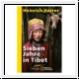 Harrer: Sieben Jahre in Tibet