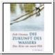 Orsenna: Die Zukunft des Wassers