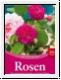 Hagen: Rosen - Die schönsten Sorten und ihre Pflege