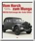 Kirchberg/Bunke: Vom Horch zum Munga. Militärfahrzeuge der Auto