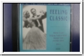 Feeling classic: The all time greatest hits. CD. Vol. 1