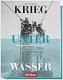Termote: Krieg unter Wasser. Unterseebootflottille Flandern 1915-1918